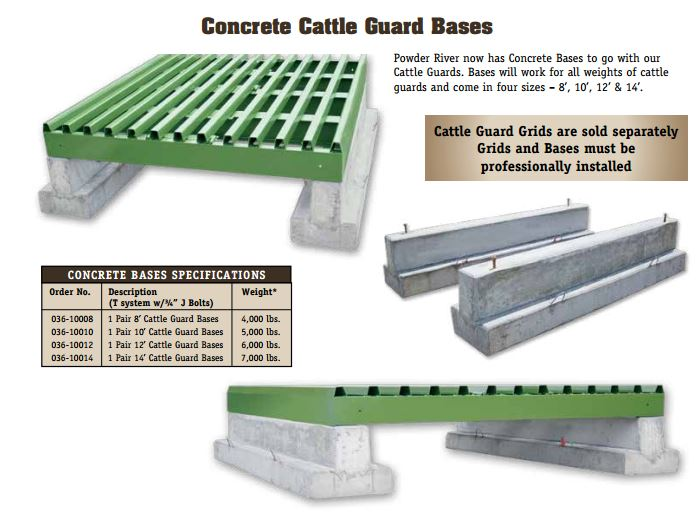 cattle guards and concrete foundations